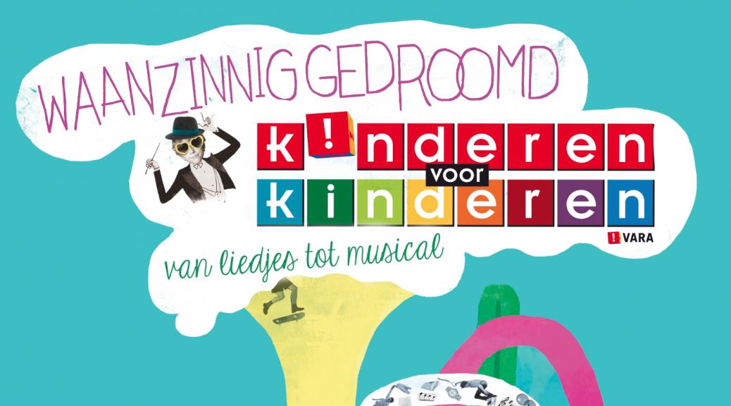 Kinderen voor kinderen - van liedjes tot musical